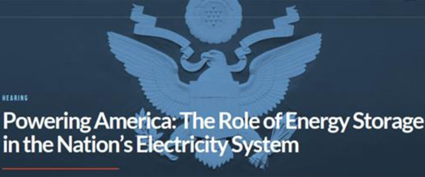 Kush Patel, E3 Partner, Testifies in Front of Congress about Energy Storage